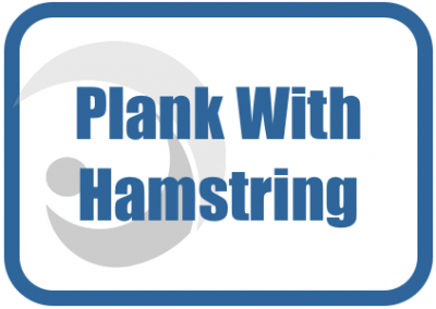 Plank, Buttock and Hamstrings