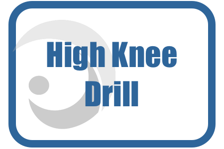 High knee drill